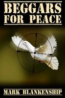 Beggars for Peace 1300843756 Book Cover