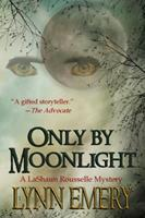 Only By Moonlight 0988630362 Book Cover