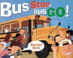 Bus Stop, Bus Go 0399233334 Book Cover