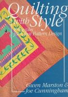 Quilting With Style: Principles for Great Pattern Design 089145814X Book Cover