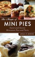 The Magic of Mini Pies 1620873982 Book Cover