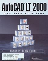 AutoCAD LT-One Step at a Time [With CDROM] 013087485X Book Cover