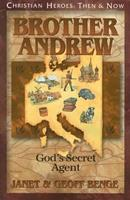 Brother Andrew: God's Secret Agent 1576583554 Book Cover