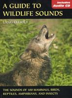 Guide To Wildlife Sounds 0811731901 Book Cover