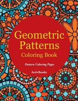 Geometric Patterns Coloring Book - Pattern Coloring Pages 1683210387 Book Cover
