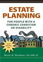 Estate Planning for People with a Chronic Condition or Disability 1932603662 Book Cover