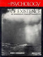 The Psychology of Existence: An Integrative, Clinical Perspective 0070410178 Book Cover