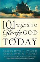 101 Ways to Glorify God Today 1594673675 Book Cover
