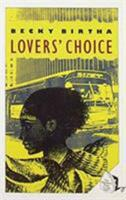 Lovers' Choice 1878067419 Book Cover