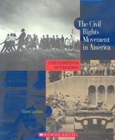 The Civil Rights Movement in America (Cornerstones of Freedom. Second Series) 0516242199 Book Cover