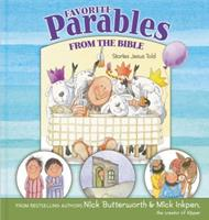 Favorite Parables from the Bible: Stories Jesus Told 0310724325 Book Cover