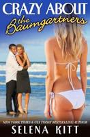 Crazy About the Baumgartners 1500332151 Book Cover