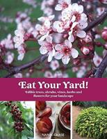 Eat Your Yard 1423603842 Book Cover