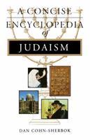 A Concise Encyclopedia of Judaism (Concise Encyclopedia of World Faiths) 1851681760 Book Cover