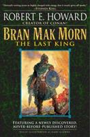 Bran Mak Morn: The Last King 0671877054 Book Cover