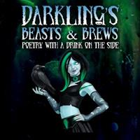 Darkling's Beasts and Brews: Poetry with a Drink on the Side 0998748951 Book Cover