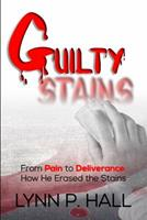 Guilty Stains 0692143149 Book Cover