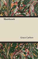 Shuttlecock 1447426819 Book Cover