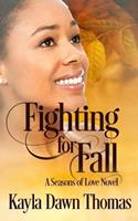 Fighting for Fall 1977911897 Book Cover