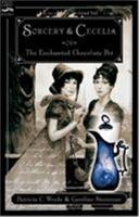 Sorcery and Cecelia or: The Enchanted Chocolate Pot 015205300X Book Cover