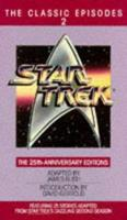 Star Trek: The Classic Episodes, Vol. 2 - The 25th-Anniversary Editions 0553291394 Book Cover
