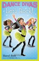 Dance Divas: Let's Rock! 161963225X Book Cover