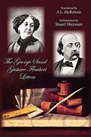 Correspondance entre George Sand et Gustave Flaubert 0679418989 Book Cover