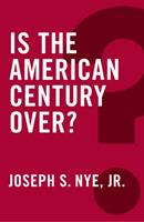 Is the American Century Over? 0745690076 Book Cover