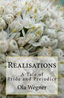 Realisations: A Tale of Pride and Prejudice 1453865586 Book Cover