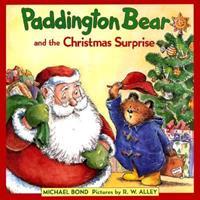 Paddington Bear and the Christmas Surprise 0007257732 Book Cover