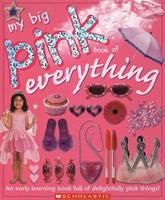 My Big Pink Book of Everything 043985055X Book Cover