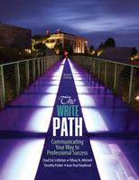 The Write Path: Communicating Your Way to Professional Success 1465299467 Book Cover
