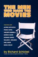 The Men Who Made the Movies 1566633745 Book Cover