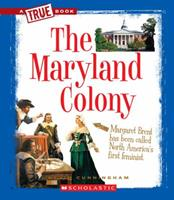The Maryland Colony 0531253902 Book Cover