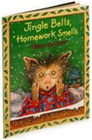 Jingle Bells, Homework Smells 0688175449 Book Cover
