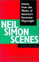 Neil Simon Scenes: Scenes from the Works of America's Foremost Playwright 094066948X Book Cover