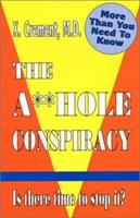 The A**hole Conspirarcy 0898048273 Book Cover