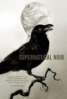 Supernatural Noir 1595825460 Book Cover