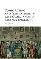 Comic Acting and Portraiture in Late-Georgian and Regency England 1107098858 Book Cover