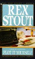 Plot it Yourself (A Nero Wolfe Novel) 0553253638 Book Cover