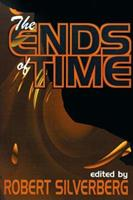 The Ends of Time 158715241X Book Cover