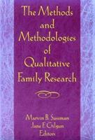 The Methods and Methodologies of Qualitative Family Research (Monograph Published Simultaneously As Marriage & Family Review , Vol 24, No 1-4) 0789003058 Book Cover