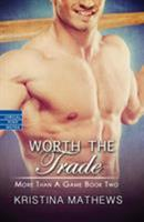 Worth the Trade 1616509457 Book Cover