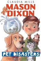 Mason Dixon: Pet Disasters 0375872744 Book Cover