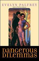Dangerous Dilemmas 0739417894 Book Cover