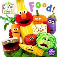 Food! (Sesame Street® Elmos World(TM)) 0375805737 Book Cover