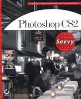 Photoshop CS2 Savvy 0782144268 Book Cover