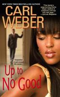 Up To No Good 0758231806 Book Cover