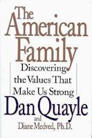 The American Family: Discovering the Values That Make Us Strong 0060173785 Book Cover