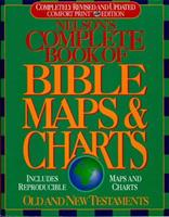 Nelson's Complete Book of Bible Maps and Charts: All the Visual Bible Study Aids and Helps in One Key Resource-Fully Reproducible 0785211543 Book Cover